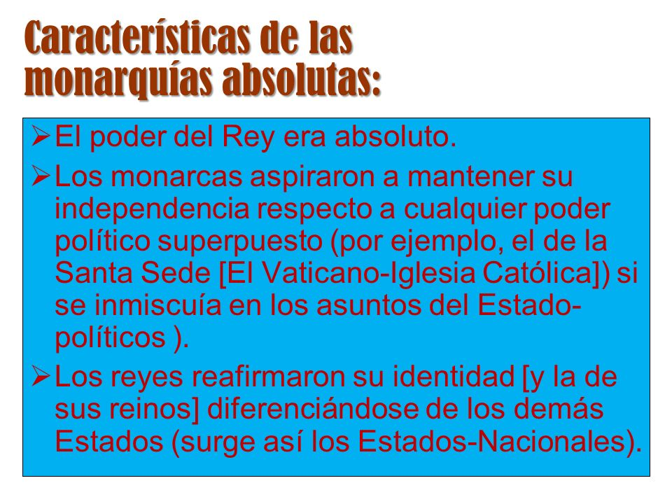 Características de las monarquías absolutas: