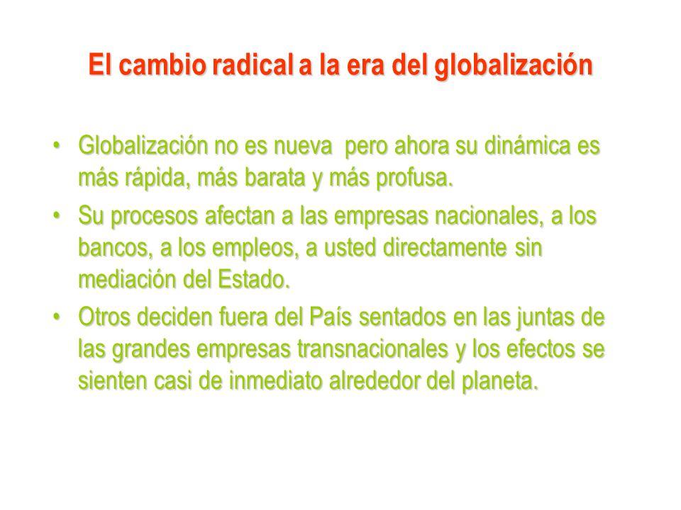 El cambio radical a la era del globalización