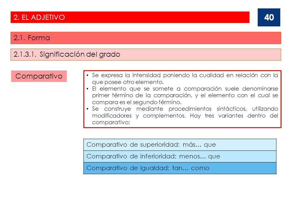 2.1.3.1. Significación del grado Comparativo