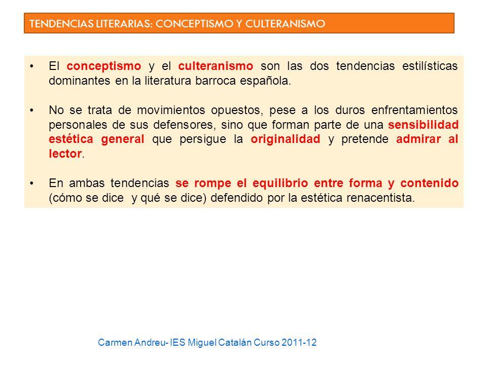 TENDENCIAS LITERARIAS: CONCEPTISMO Y CULTERANISMO