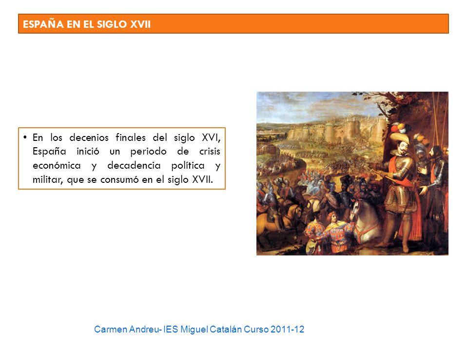 ESPAÑA EN EL SIGLO XVII