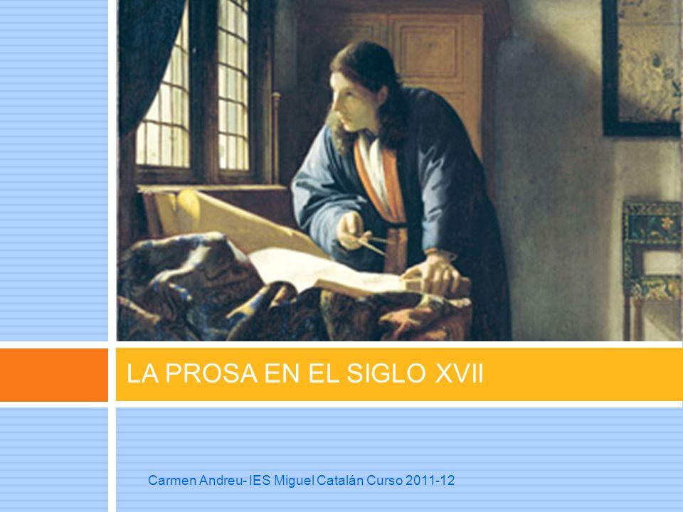 LA PROSA EN EL SIGLO XVII
