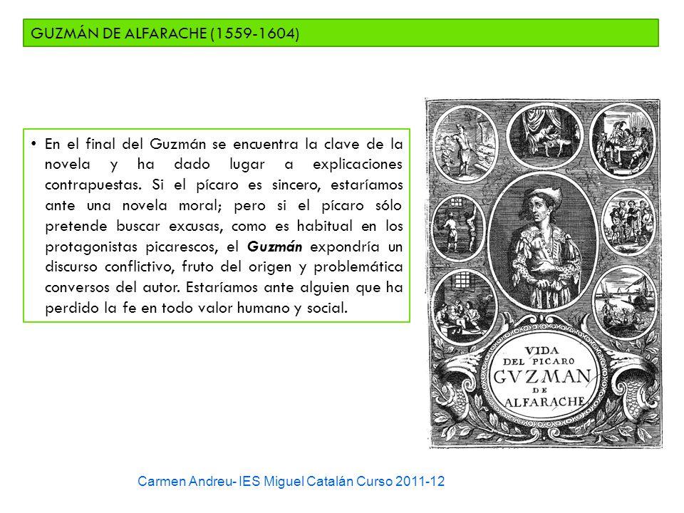 GUZMÁN DE ALFARACHE (1559-1604)