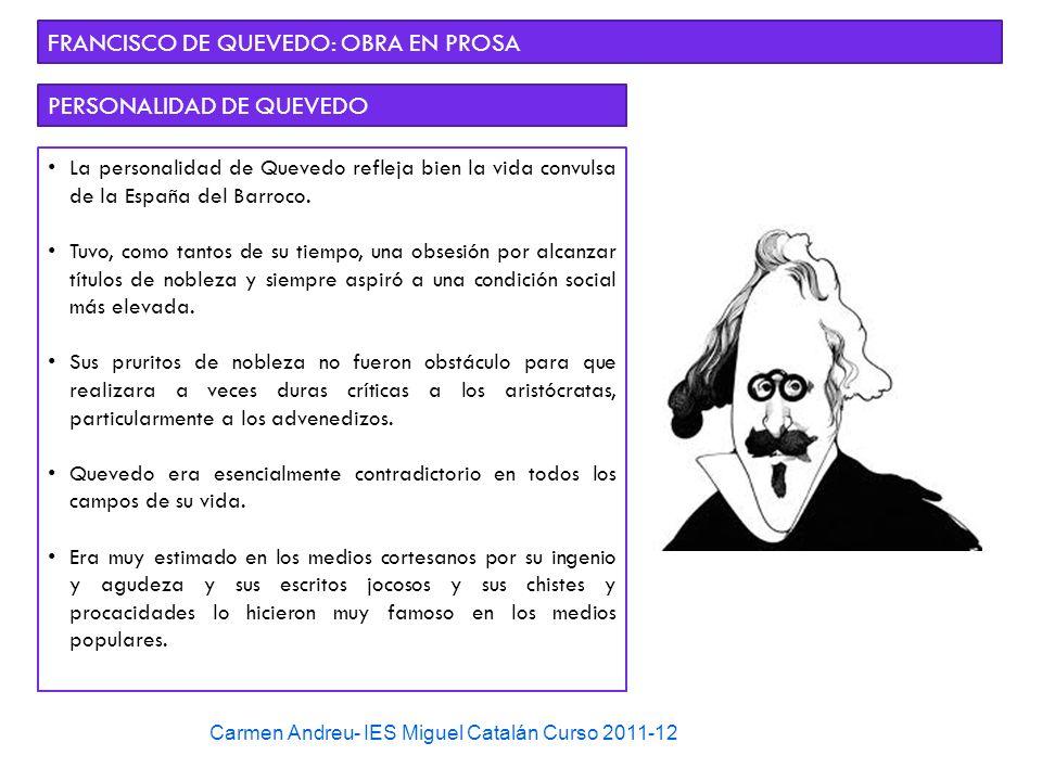 FRANCISCO DE QUEVEDO: OBRA EN PROSA