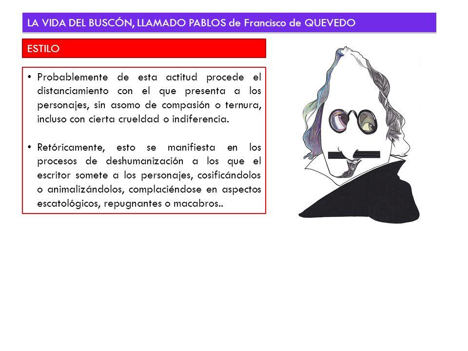 LA VIDA DEL BUSCÓN, LLAMADO PABLOS de Francisco de QUEVEDO