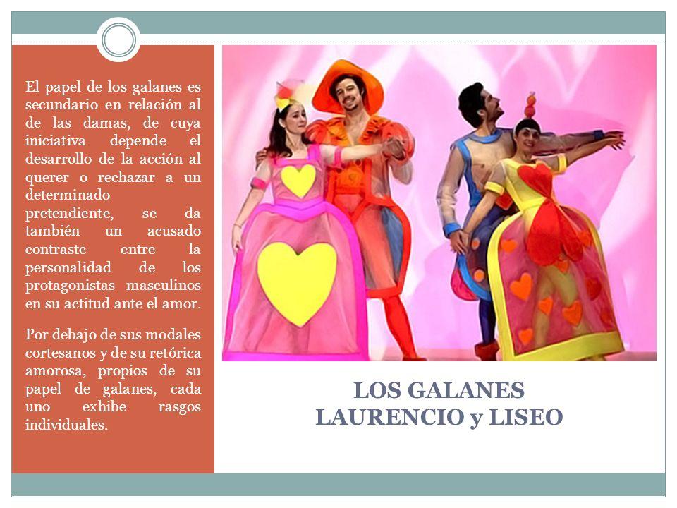LOS GALANES LAURENCIO y LISEO