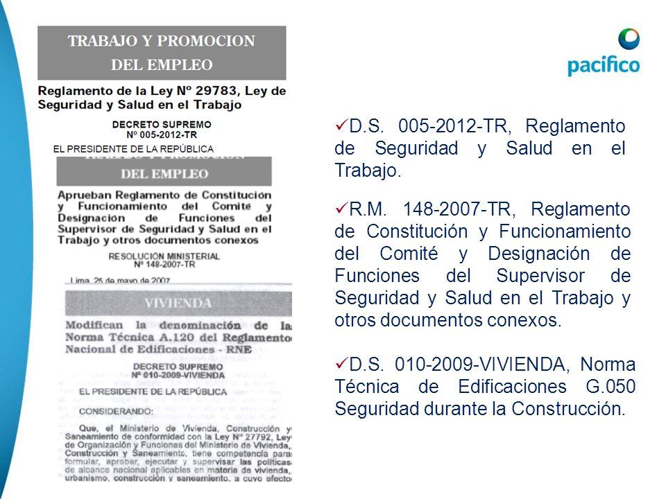 Requisitos LegalesD.S. 005-2012-TR, Reglamento de Seguridad y Salud en el Trabajo.