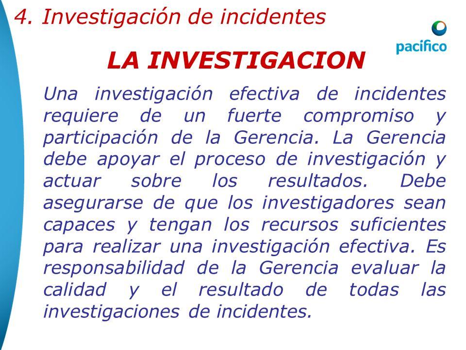 LA INVESTIGACION 4. Investigación de incidentes