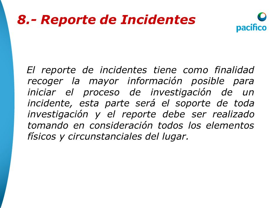 8.- Reporte de Incidentes