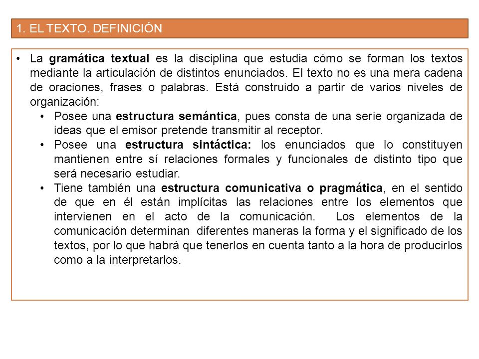 1. EL TEXTO. DEFINICIÓN