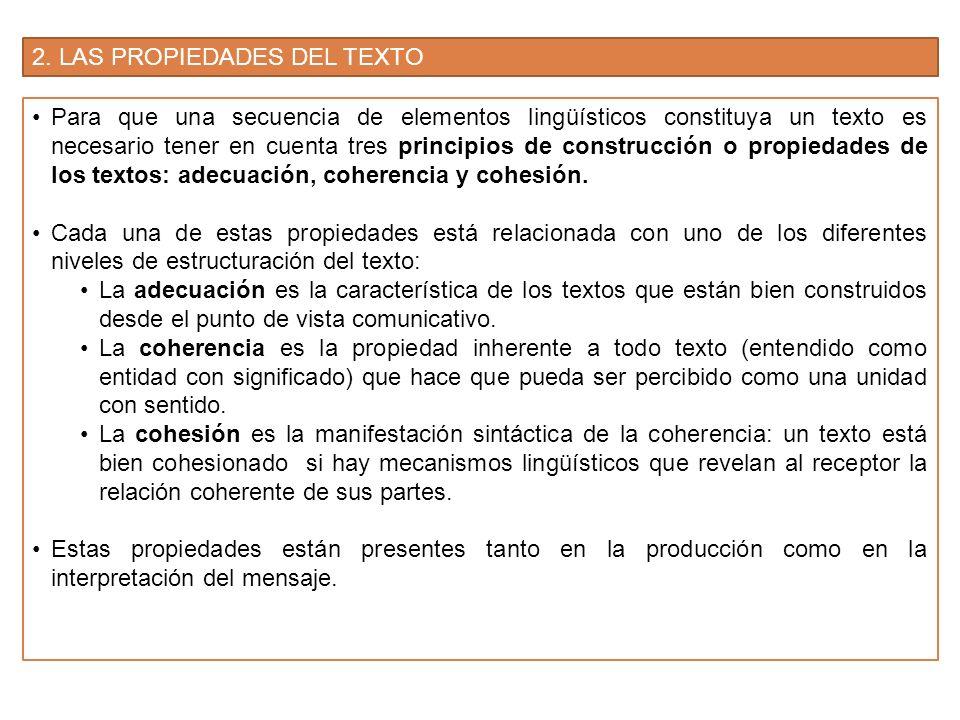 2. LAS PROPIEDADES DEL TEXTO