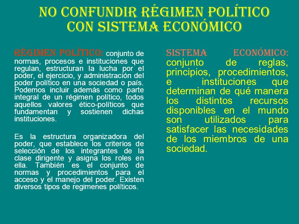 No confundir régimen político con sistema económico