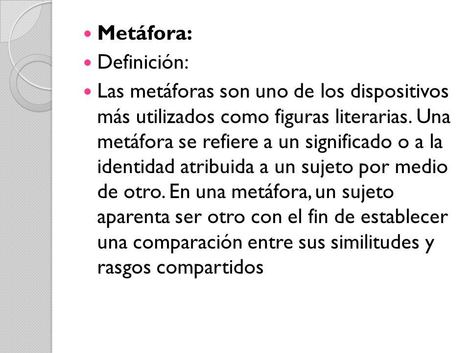 Metáfora: Definición: