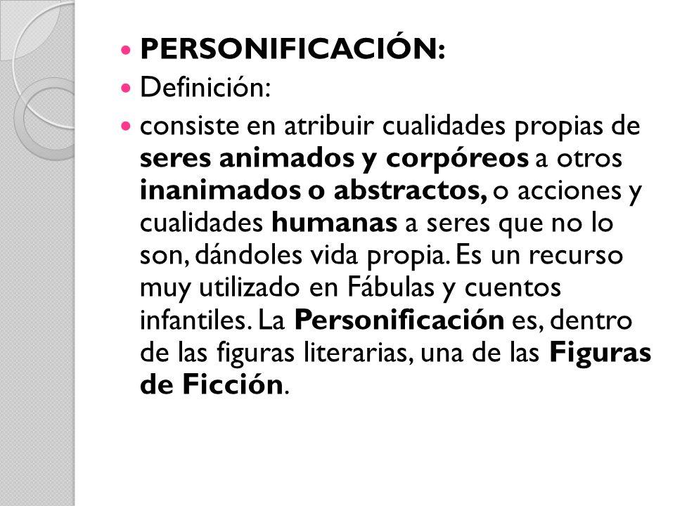 PERSONIFICACIÓN: Definición: