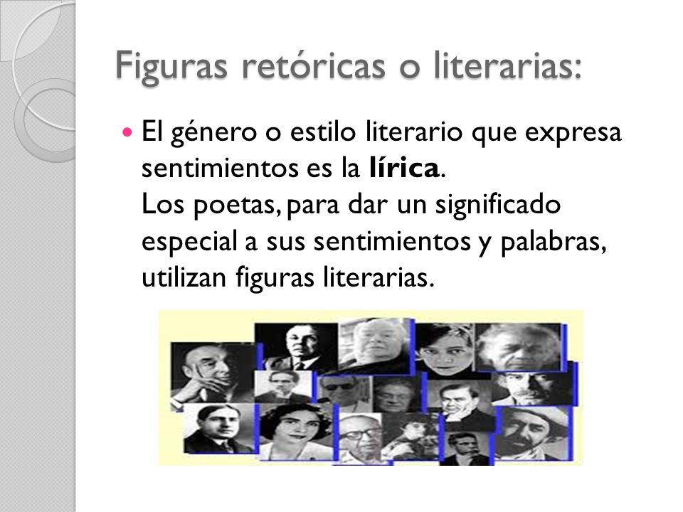 Figuras retóricas o literarias: