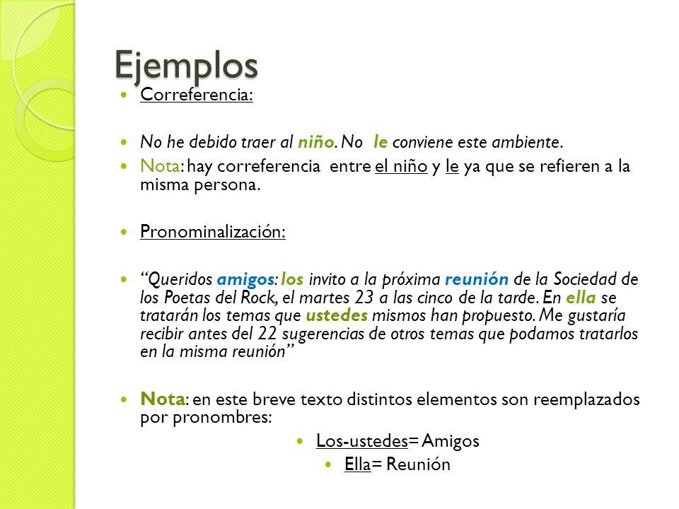 Ejemplos Correferencia: