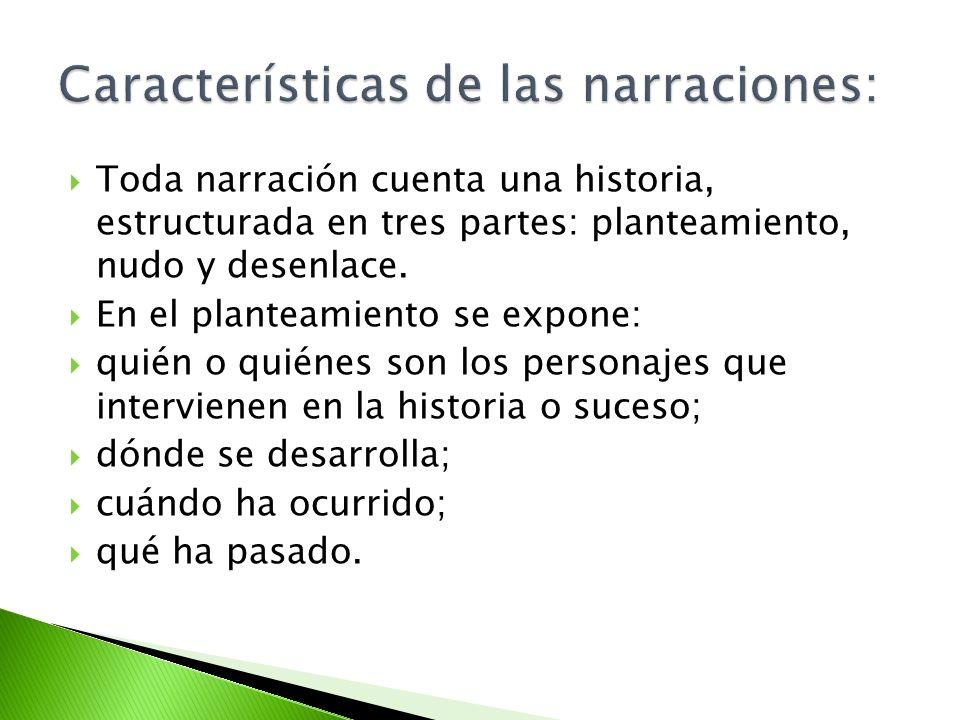 Características de las narraciones: