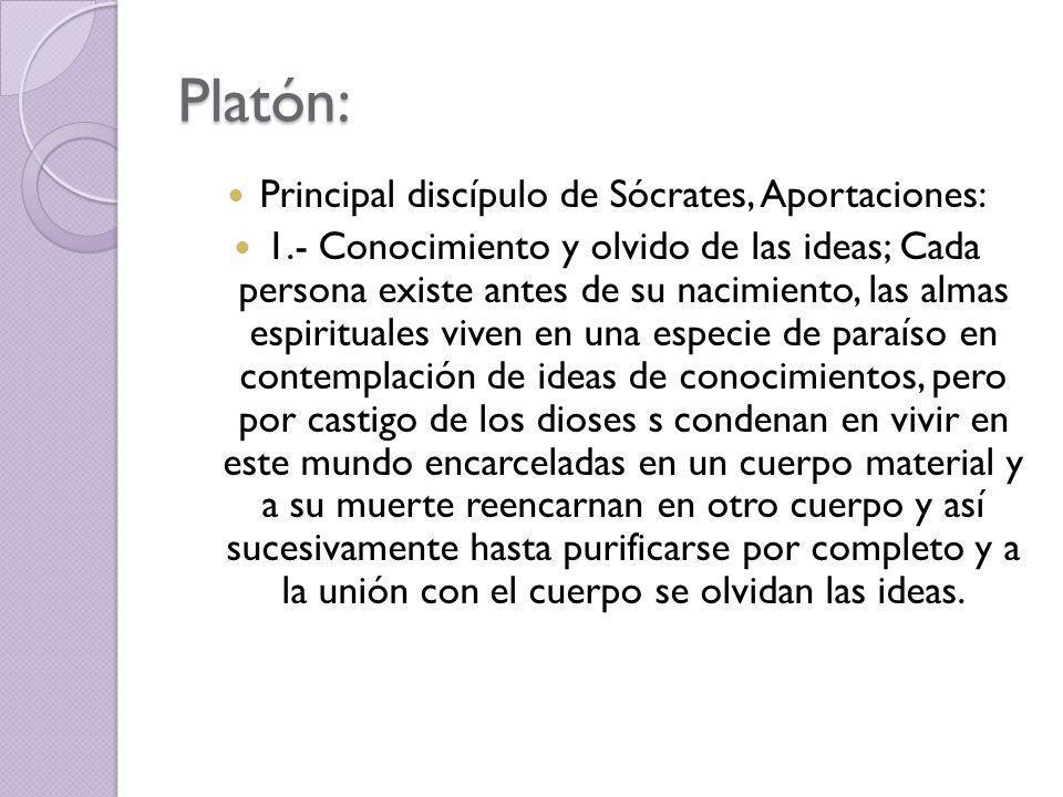 Principal discípulo de Sócrates, Aportaciones: