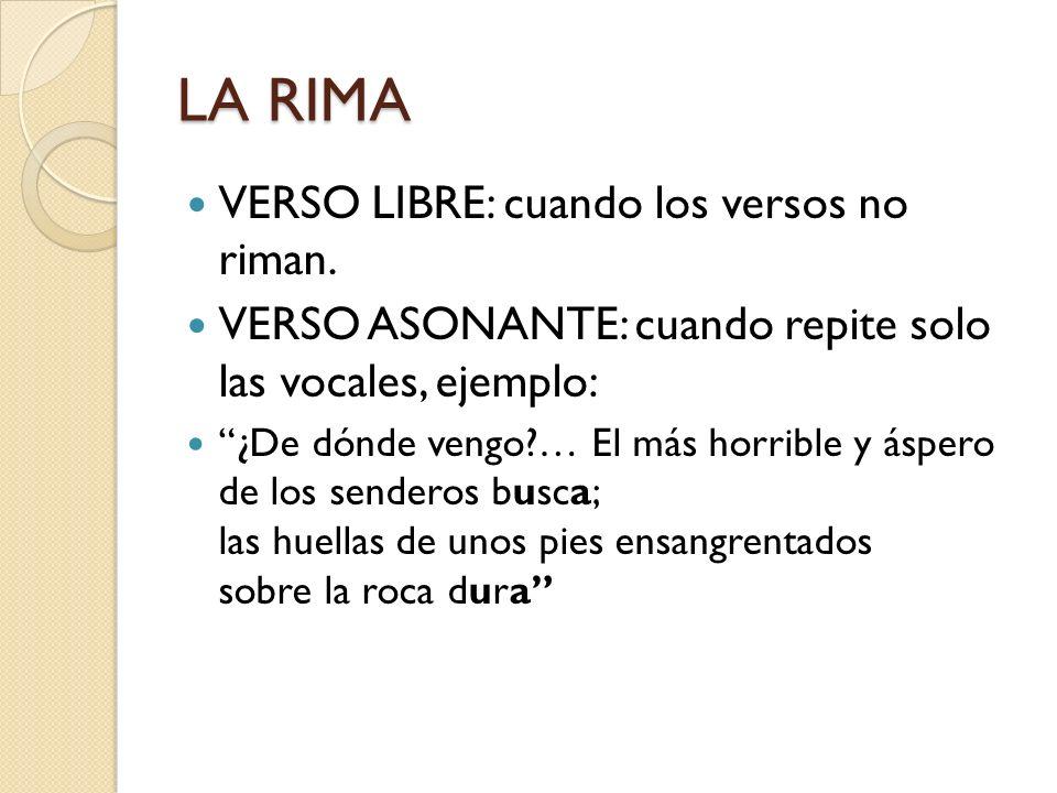 LA RIMA VERSO LIBRE: cuando los versos no riman.