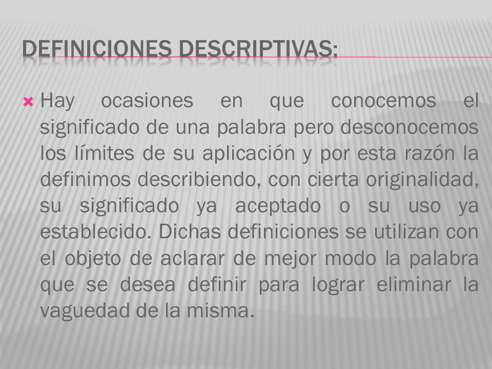 DEFINICIONES DESCRIPTIVAS: