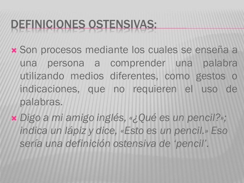 DEFINICIONES OSTENSIVAS:
