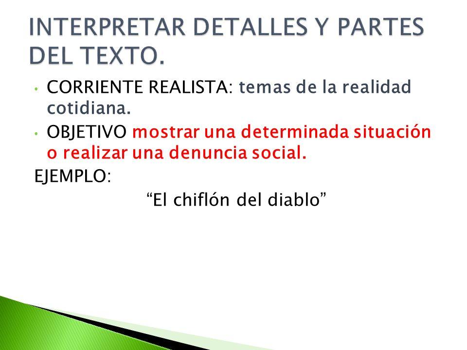 INTERPRETAR DETALLES Y PARTES DEL TEXTO.