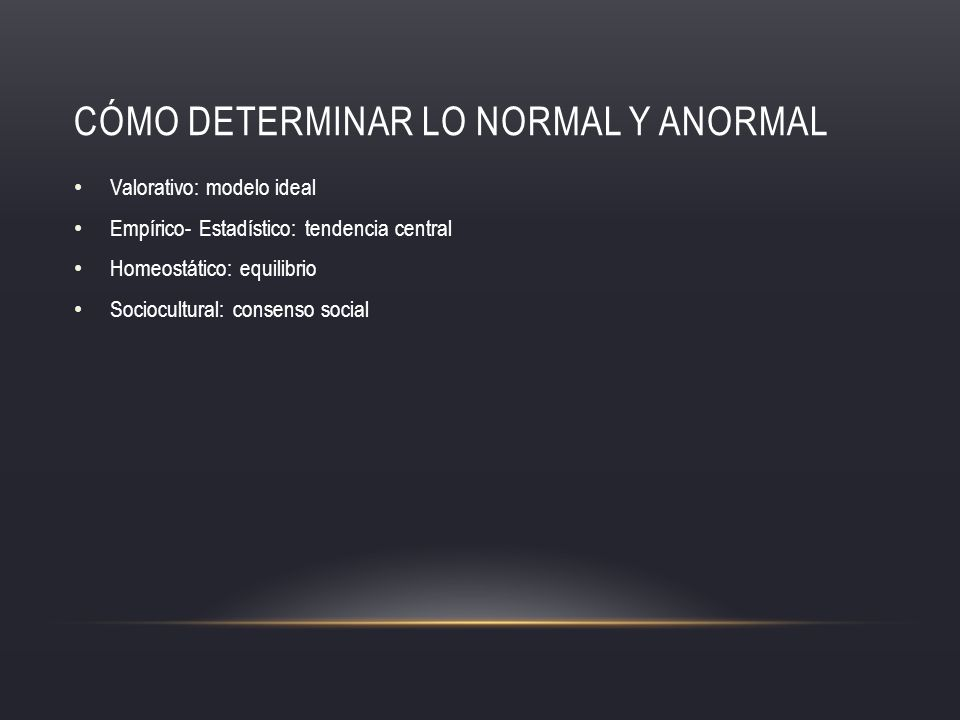 Cómo determinar lo normal y anormal
