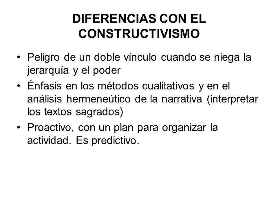 DIFERENCIAS CON EL CONSTRUCTIVISMO