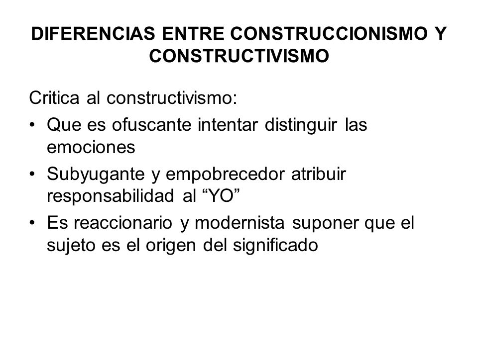 DIFERENCIAS ENTRE CONSTRUCCIONISMO Y CONSTRUCTIVISMO
