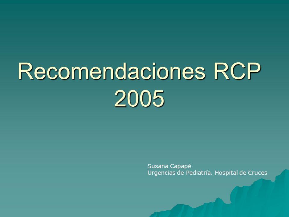 Recomendaciones RCP 2005 Susana Capapé