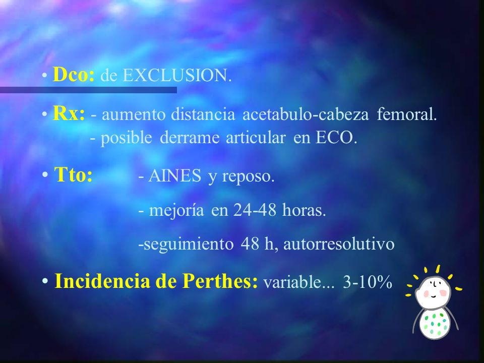 Incidencia de Perthes: variable... 3-10%