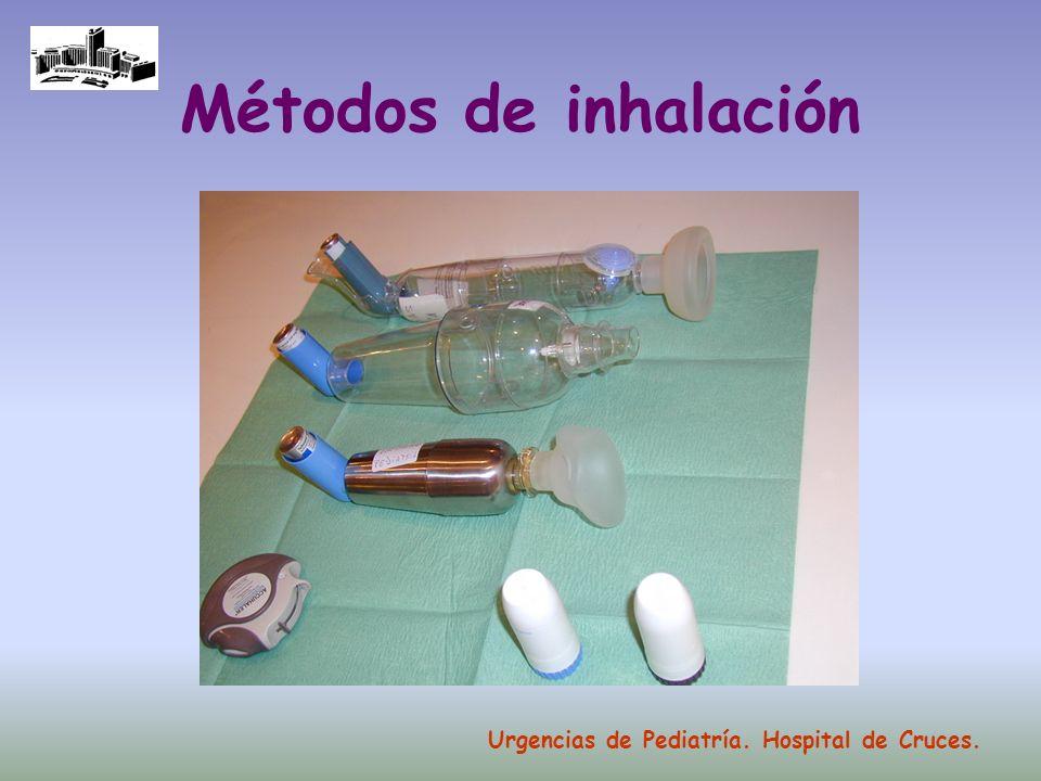 Métodos de inhalación Urgencias de Pediatría. Hospital de Cruces.