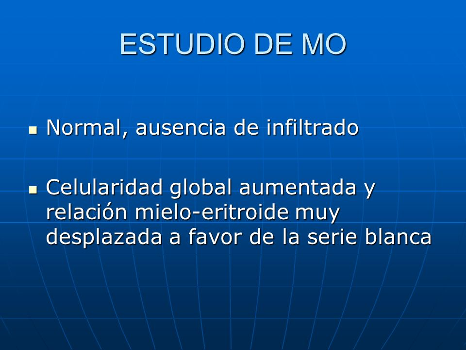 ESTUDIO DE MO Normal, ausencia de infiltrado