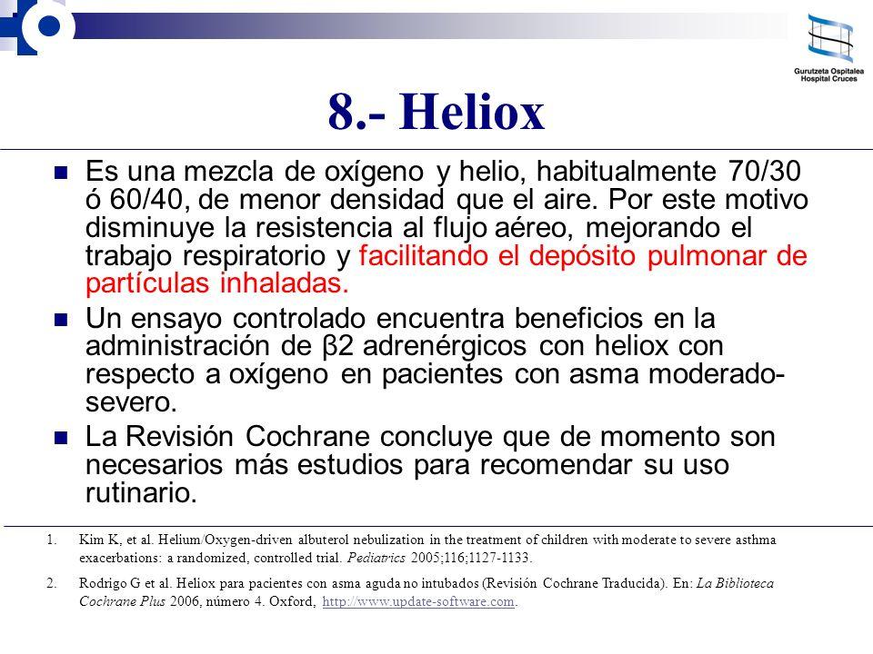 8.- Heliox