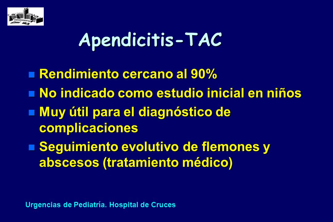 Apendicitis-TAC Rendimiento cercano al 90%