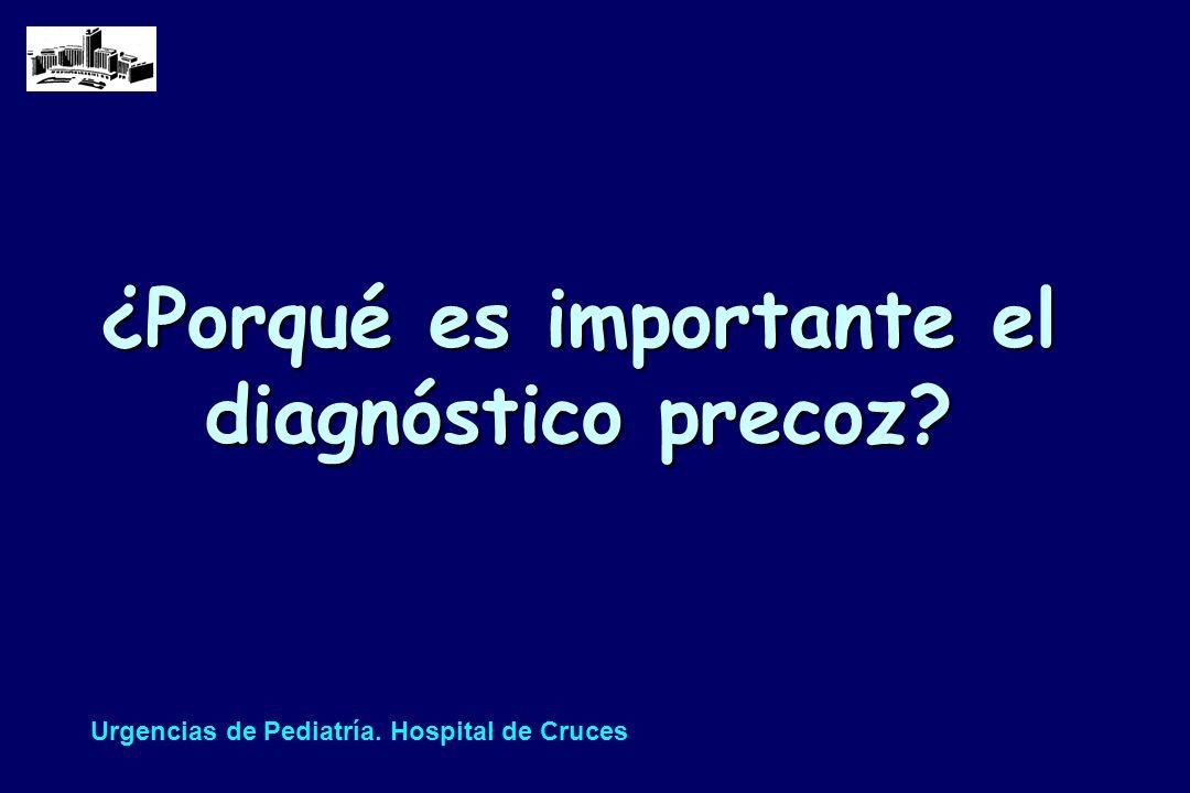 ¿Porqué es importante el diagnóstico precoz
