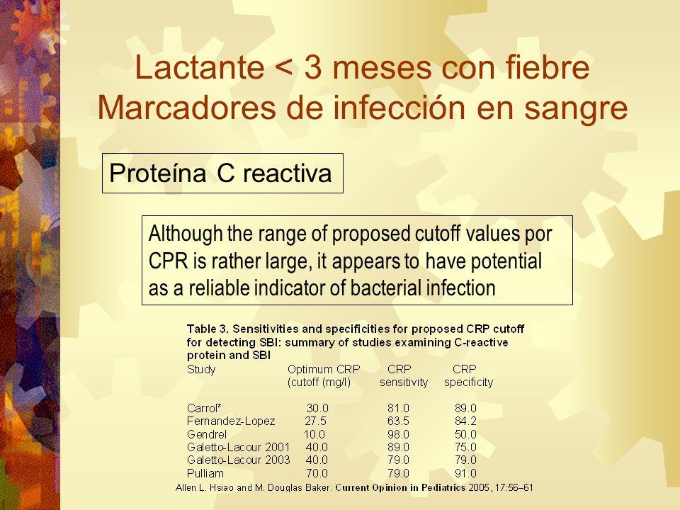 Lactante < 3 meses con fiebre Marcadores de infección en sangre