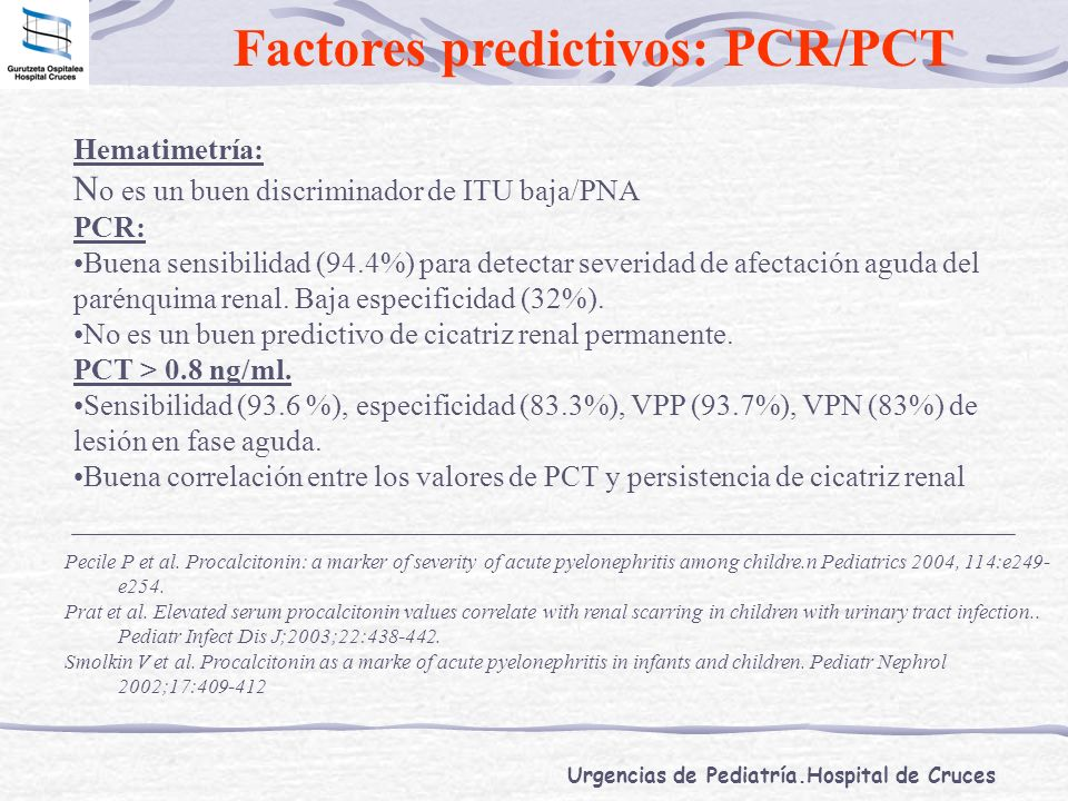Factores predictivos: PCR/PCT