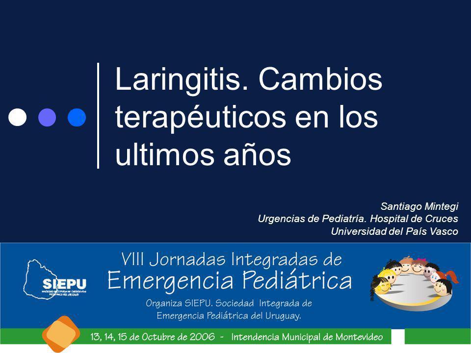 Laringitis. Cambios terapéuticos en los ultimos años