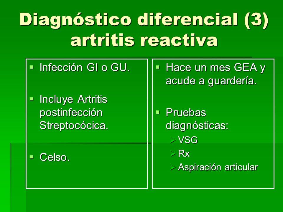 Diagnóstico diferencial (3) artritis reactiva