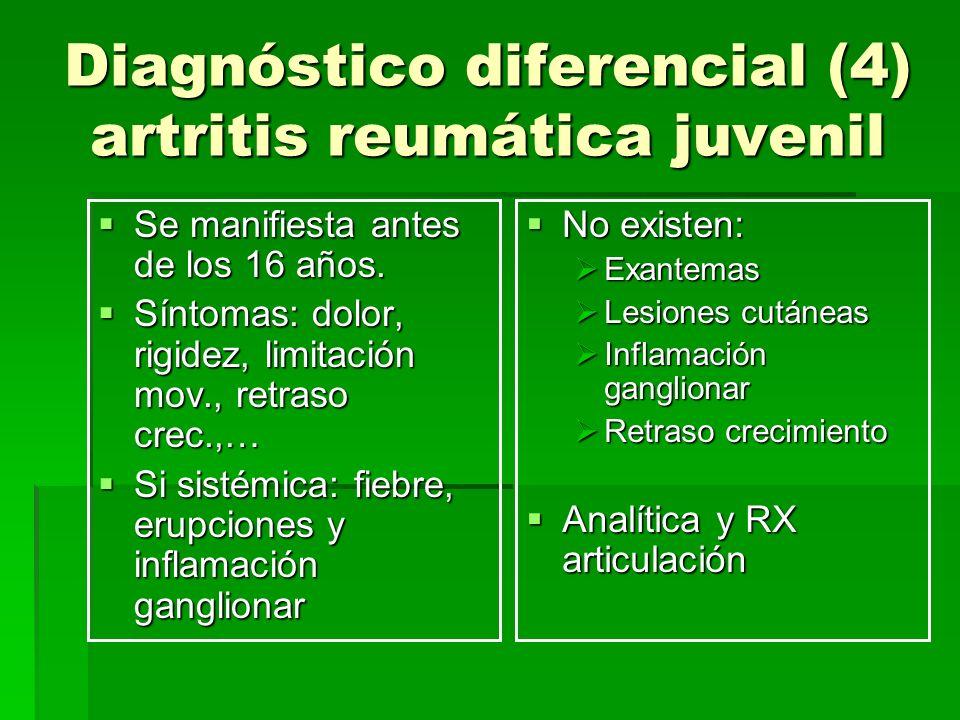 Diagnóstico diferencial (4) artritis reumática juvenil