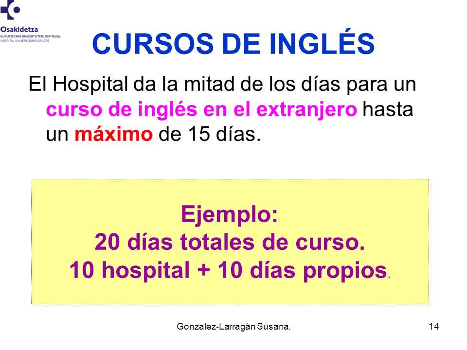 10 hospital + 10 días propios.