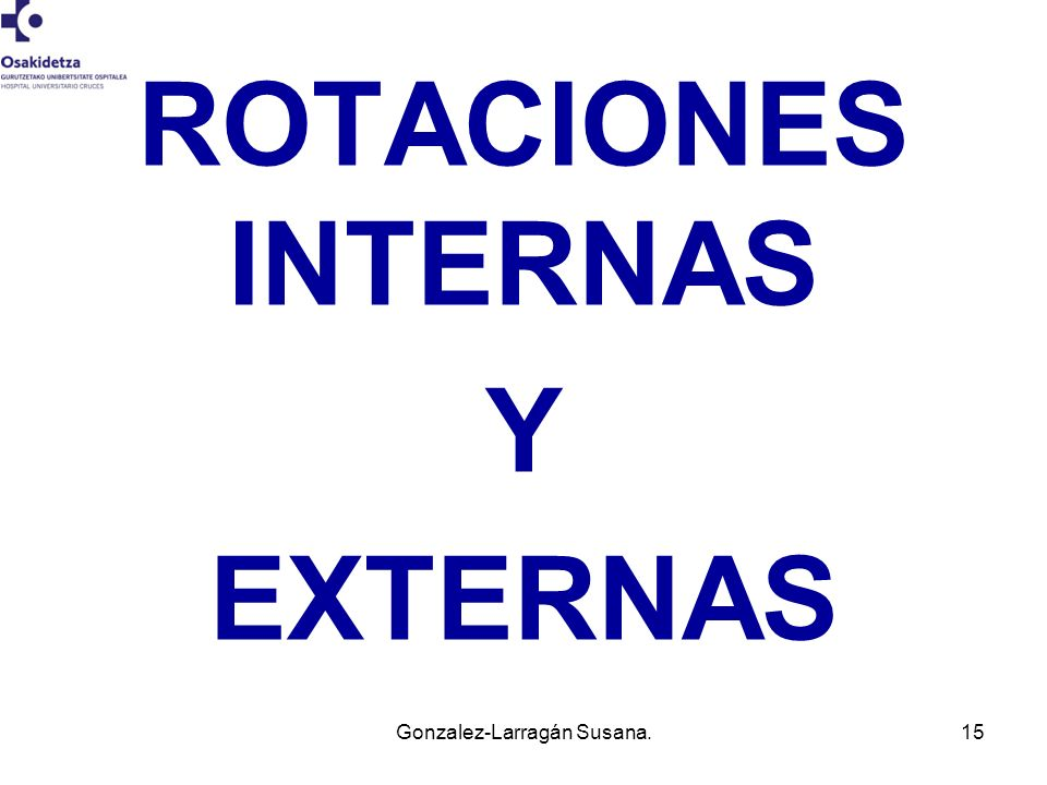 ROTACIONES INTERNAS Y EXTERNAS