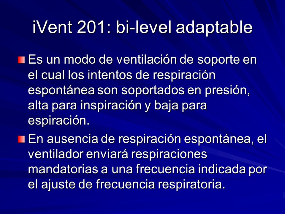 iVent 201: bi-level adaptable