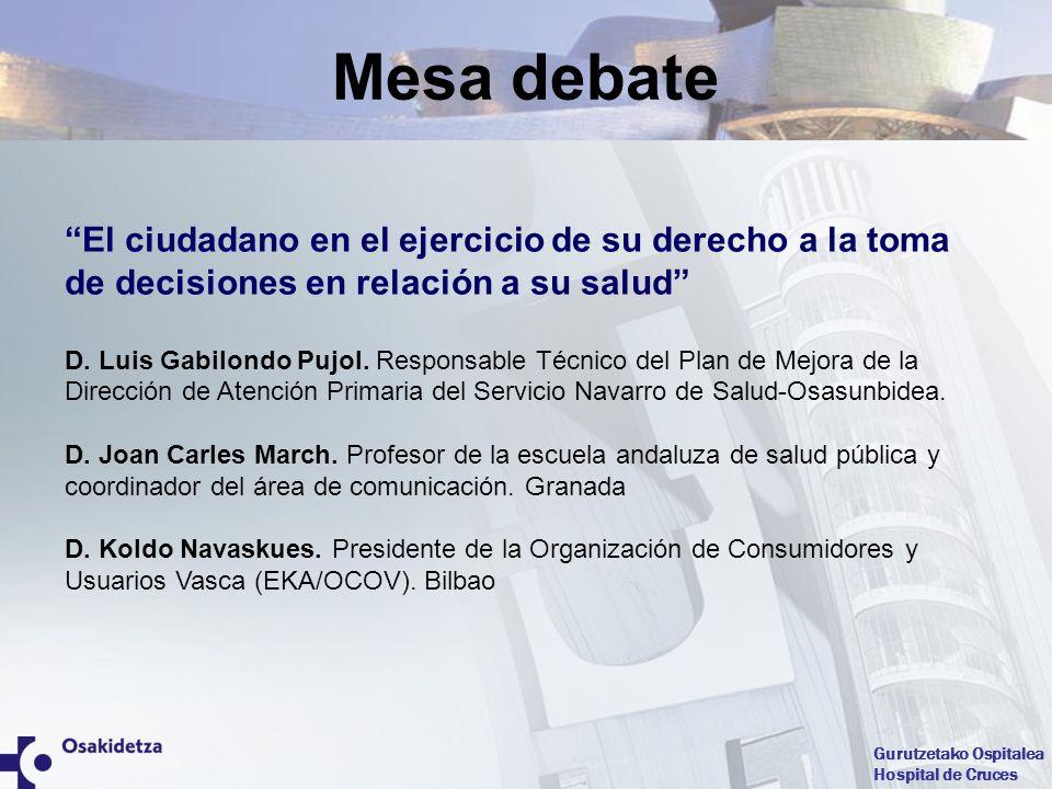 Mesa debate El ciudadano en el ejercicio de su derecho a la toma de decisiones en relación a su salud