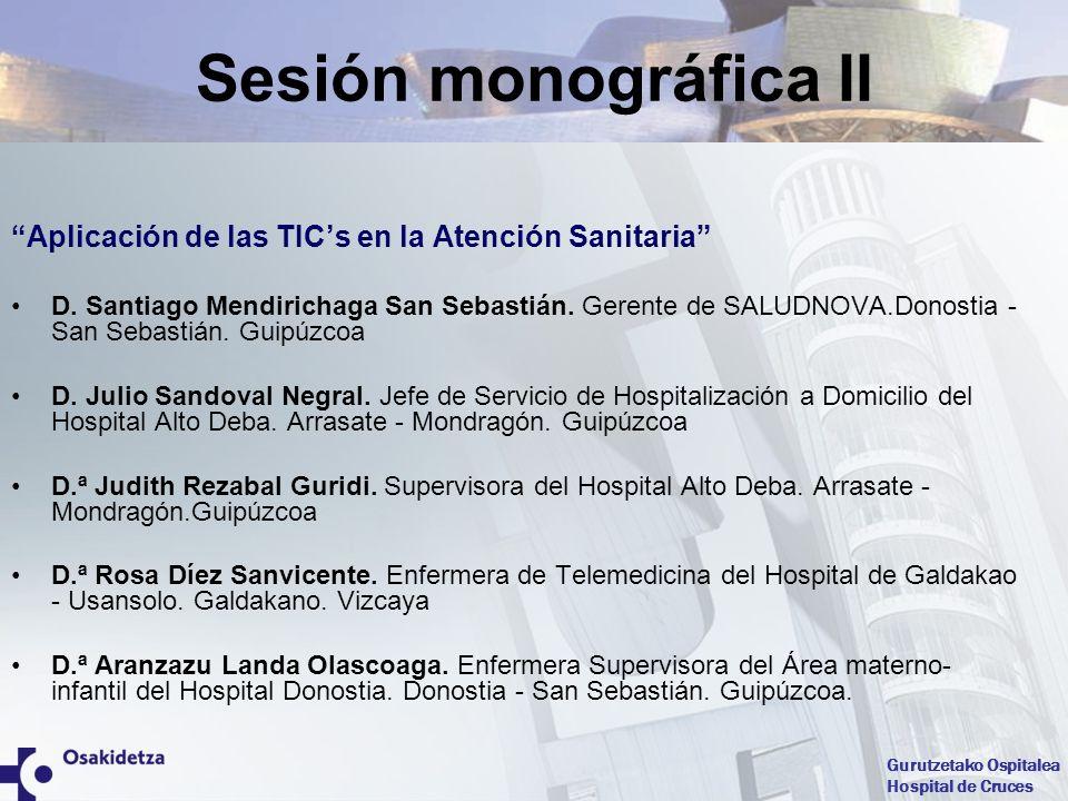 Sesión monográfica II Aplicación de las TIC's en la Atención Sanitaria