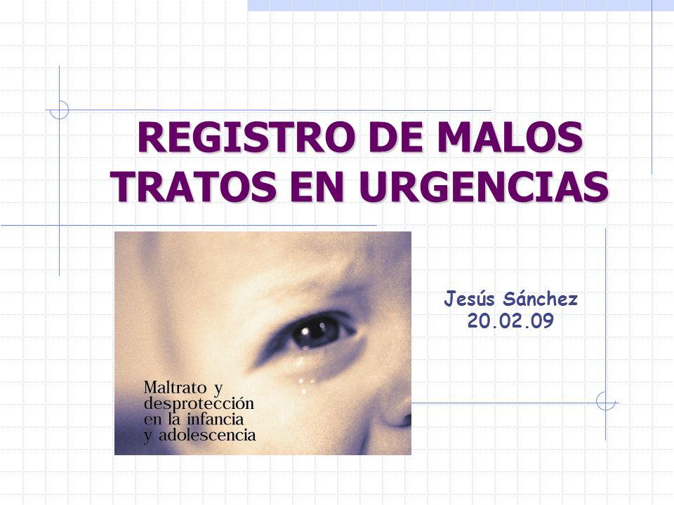 REGISTRO DE MALOS TRATOS EN URGENCIAS