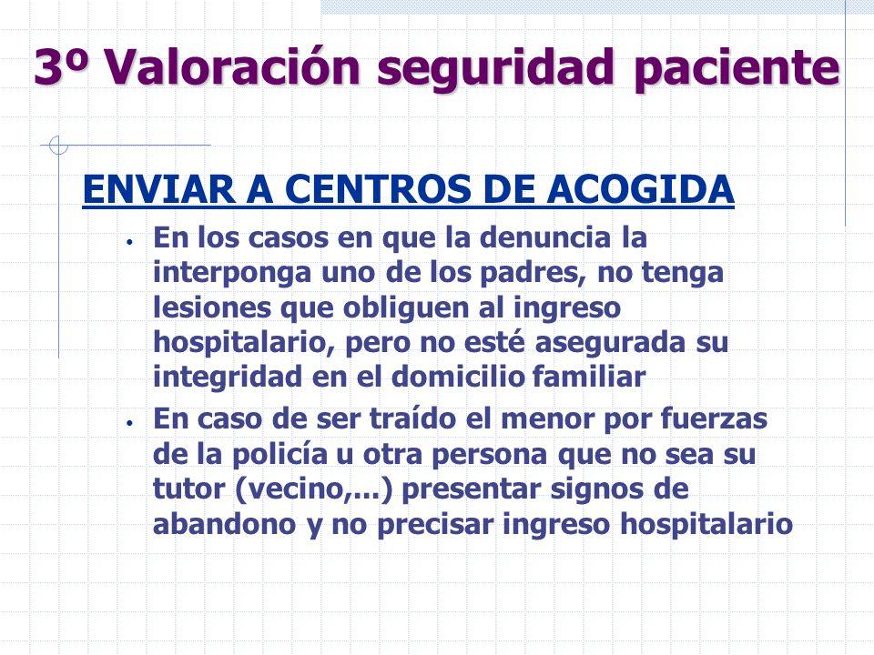 3º Valoración seguridad paciente