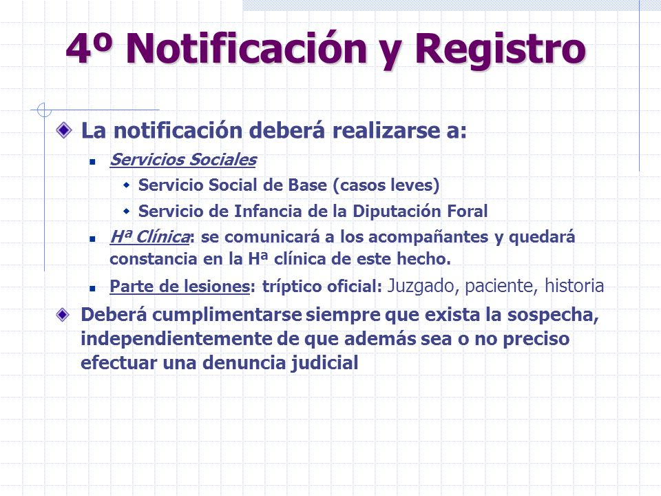 4º Notificación y Registro