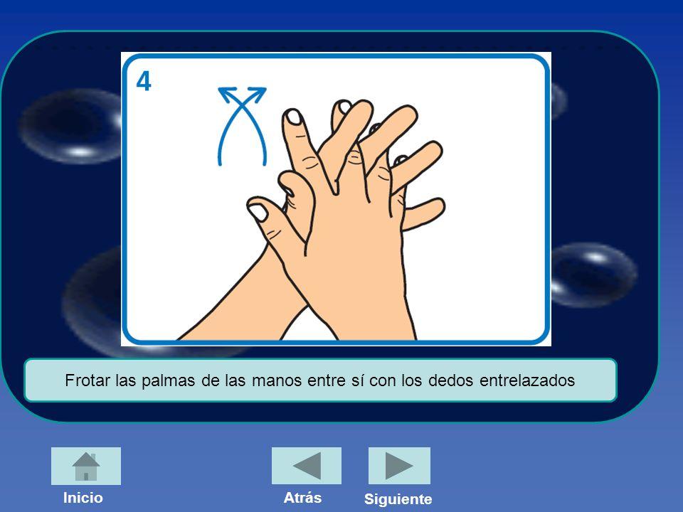 Frotar las palmas de las manos entre sí con los dedos entrelazados